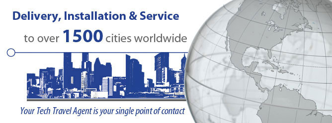 Delivery, Installation & Service to over 1500 cities worldwide