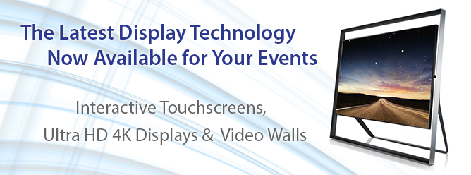 The Latest Display Technology Available for Rentals