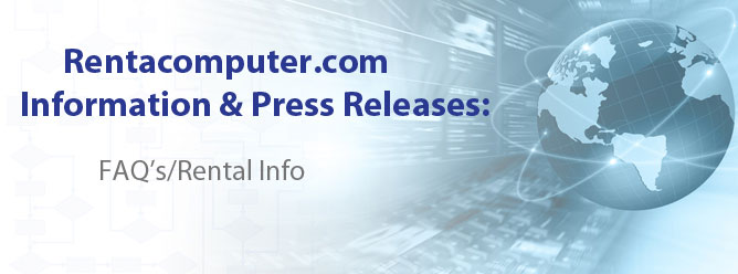 Rentacomputer.com Information & Press Releases