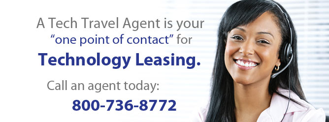 A Tech Travel Agent is your one point of contact for technology leasing.