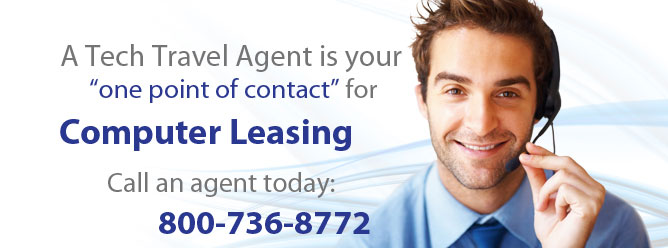 A Technology Travel Agent is your one point of contact for computer leasing.