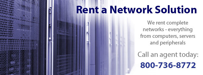Complete Network Solution Rental
