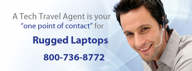 A Tech Travel Agent is your one point of contact for all rugged laptop rentals.