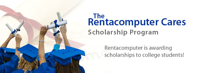 Rentacomputer Cares Scholarship