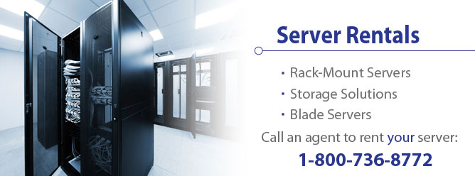 Network Server Rentals - Rack Mount Servers, Storage Solutions, Blade Servers