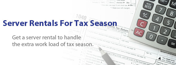 Server Rentals For Tax Season