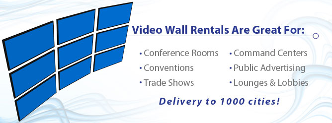 Video Wall Rentals - Video Wall Rentals Are Great For: Conference Rooms, Conventions, Trade Shows, Command Centers, Public Advertising, Lounges & Lobbies