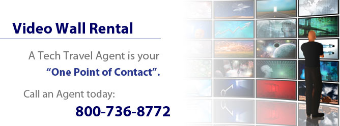 Video Wall Rental - A Tech Travel Agent is your one point of contact.