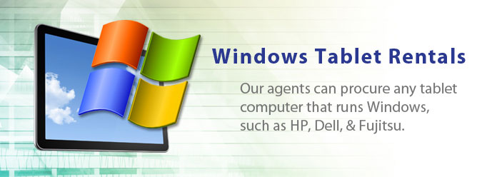 Windows Tablet PC Rentals - A Tech Travel Agent is your one point of contact for Windows tablet PC rentals.
